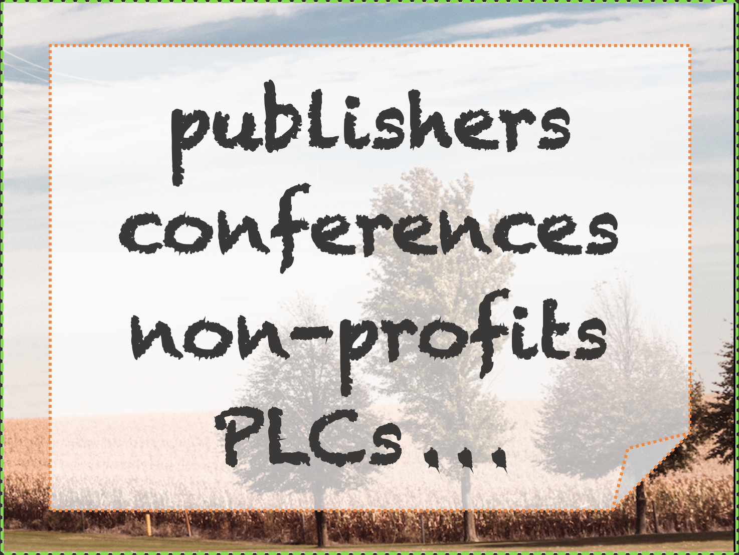 Indwelling Language services for publishers conferences non-profits PLCs + more