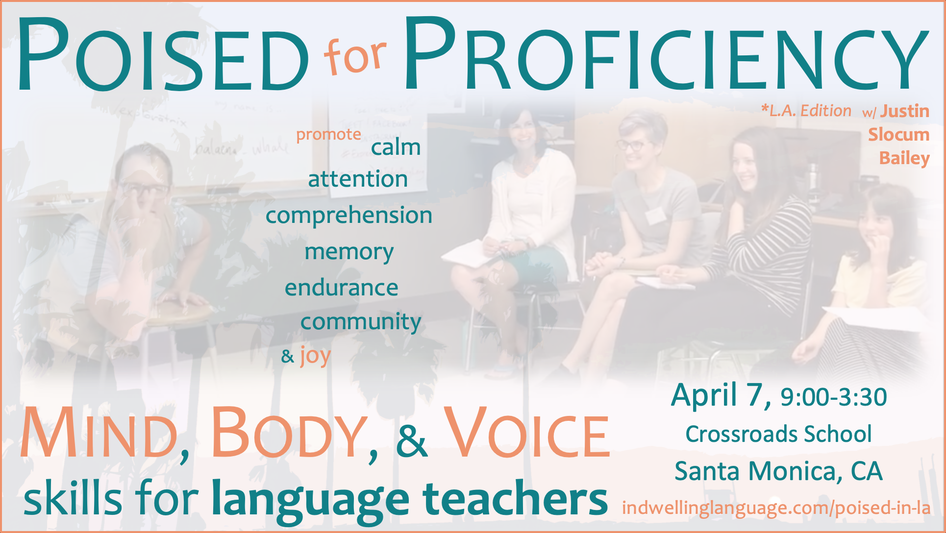 Poised for Proficiency: Mind, Body, & Voice Skills for Language Teachers workshop in Santa Monica, CA