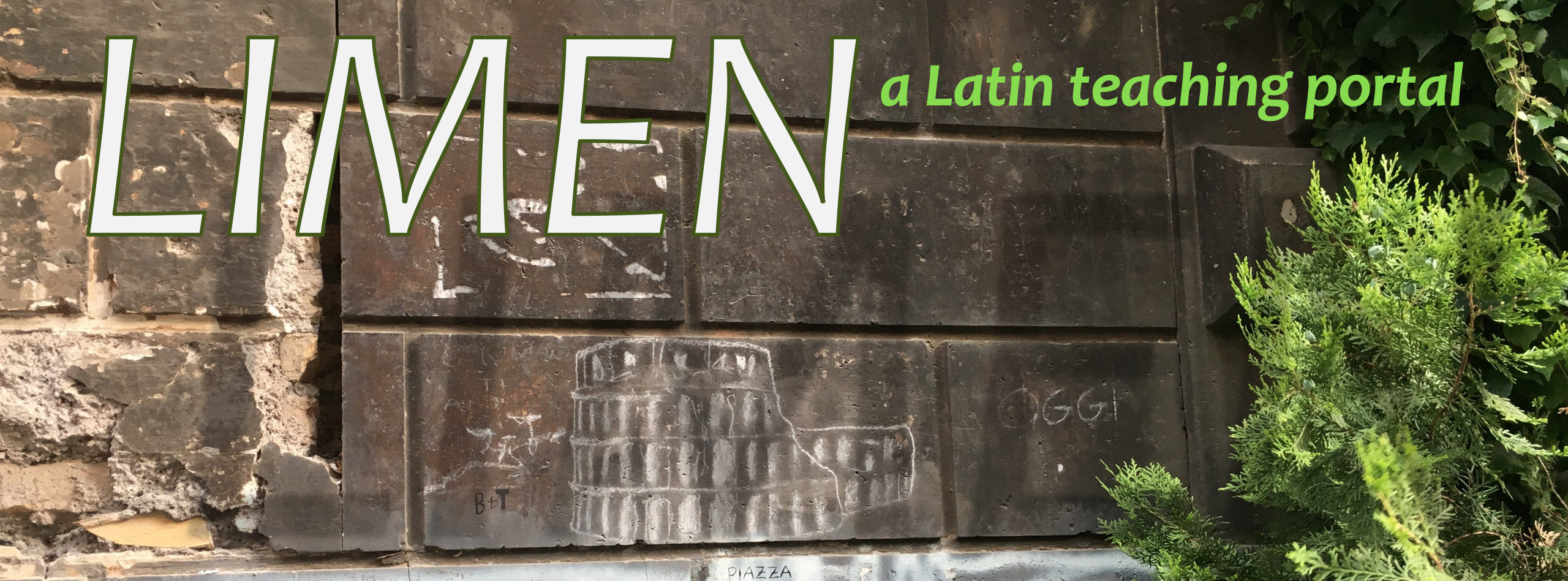 LIMEN: a Latin teaching portal Banner with photo of Colosseum drawn in chalk
