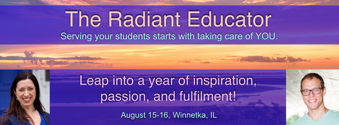 Banner advertising The Radiant Educator, August 15-16, Winnetka, IL