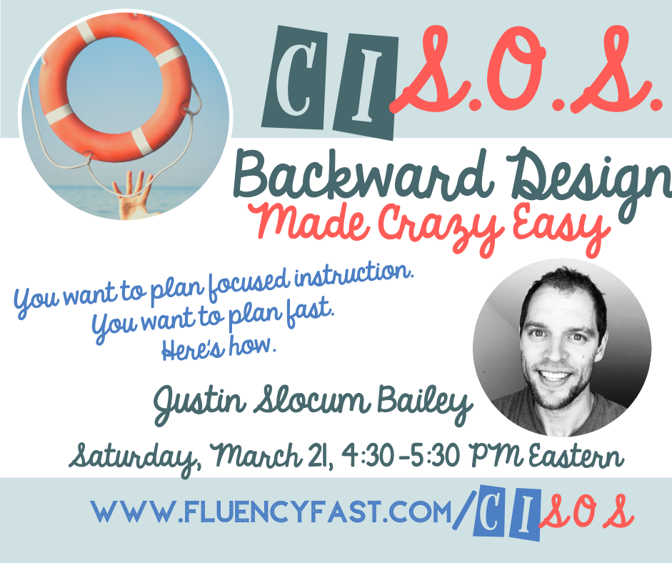 "Promo banner for webinar ""Backward Design Made Crazy Easy"" 3/21, 4:30-5:30 ET, with link to fluencyfast.com/cisos"