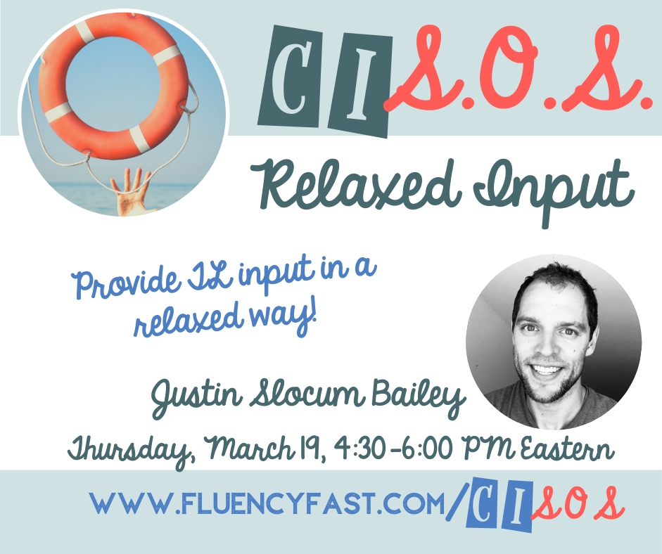 "Promo banner for webinar ""Relaxed Input"" 3/19, 4:30-6 ET, with link to fluencyfast.com/cisos"