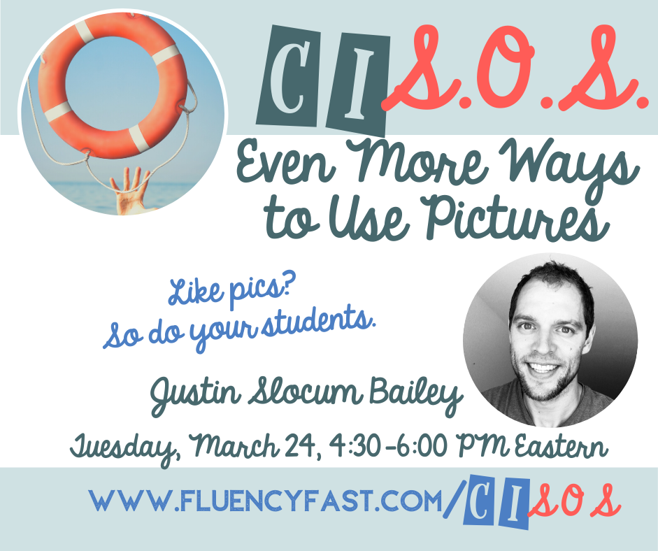 "Promo banner for webinar ""Even More Ways to Use Pictures"" 3/24, 4:30-6 ET, with link to fluencyfast.com/cisos"