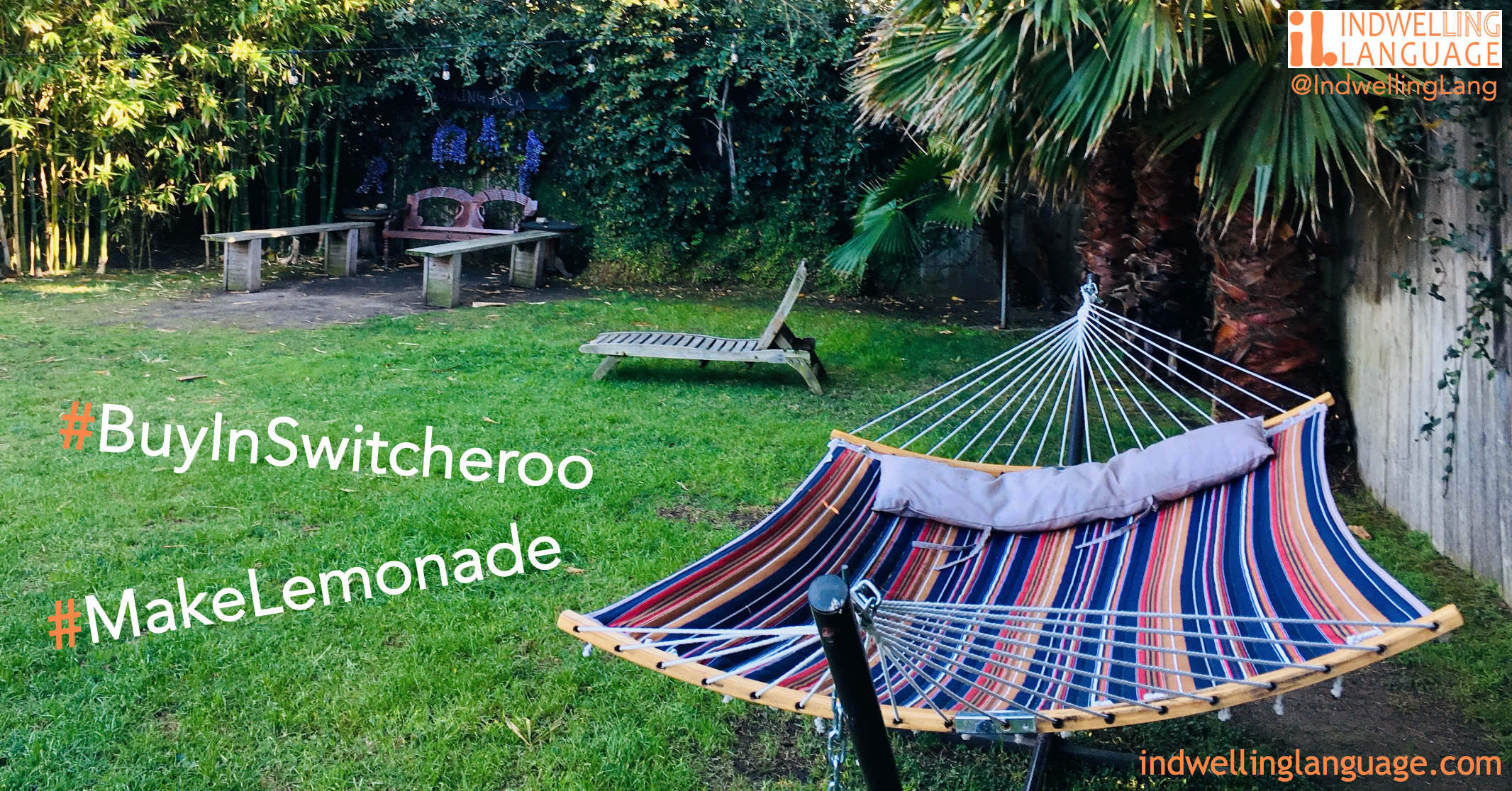 Banner with colorful hammock in California backyard and hashtags #BuyInSwitcheroo and #MakeLemonade