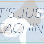 "banner with text ""IT'S JUST TEACHING"" over a background of a martial arts throw"